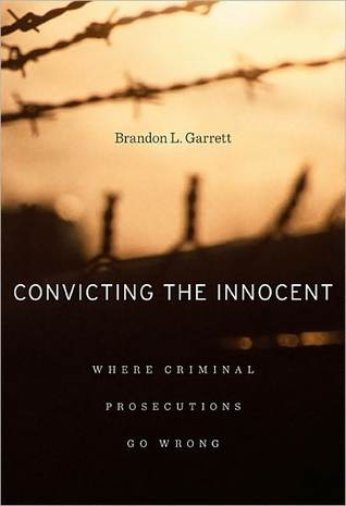 Convicting the Innocent by Brandon L. Garrett