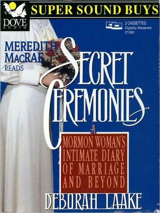 Secret Ceremonies by Deborah Laake