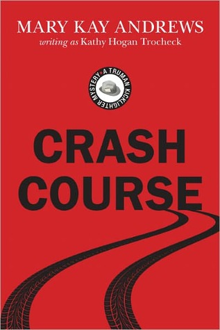 Crash Course by Mary Kay Andrews