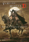 Vampire Hunter D Volume 06: Pilgrimage of the Sacred and the Profane
