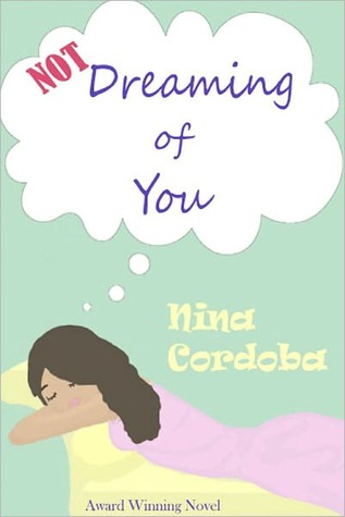 Not Dreaming of You by Nina Cordoba