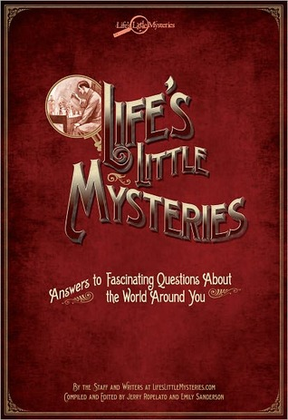 Life's Little Mysteries by Jerry Ropelato
