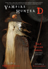 Vampire Hunter D Volume 12: Pale Fallen Angel - Parts Three and Four