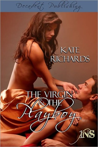 The Virgin and the Playboy (1 Night Stand, #2)