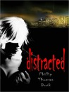 Distracted (Shell, #2)