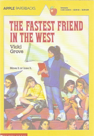 The Fastest Friend In The West by Vicki Grove
