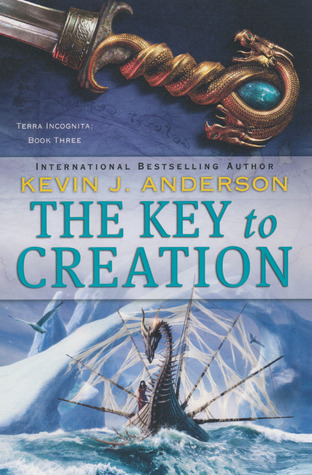 The Key to Creation by Kevin J. Anderson
