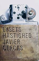 Lysets hastighed by Javier Cercas