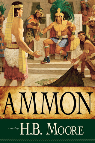 Ammon by Heather B. Moore