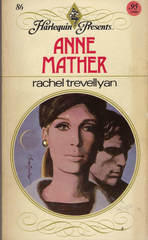 Rachel Trevellyan by Anne Mather