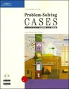 Problem-Solving Cases in Access and Excel [With CDROM]
