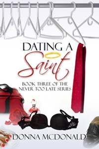 Dating A Saint (Never Too Late #3)