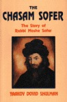 The Chasam Sofer: The story of Rabbi Moshe Sofer
