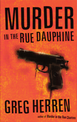 Murder In The Rue Dauphine by Greg Herren