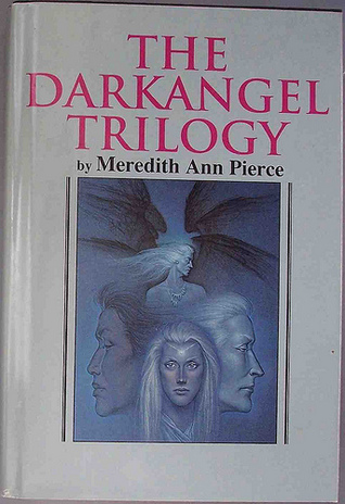 The Darkangel Trilogy by Meredith Ann Pierce