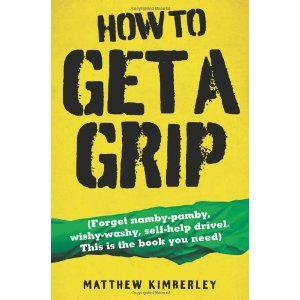 How to Get a Grip by Matthew Kimberley