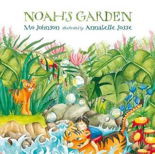 Noah's Garden by Mo Johnson