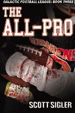 The All-Pro by Scott Sigler