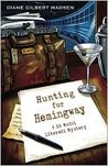 Hunting for Hemingway (D.D. McGil Literati Mystery Series #2)