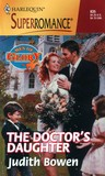 The Doctor's Daughter (Men Of Glory, Book 4) (Harlequin Superromance, #835)