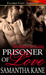 Prisoner of Love (Brothers in Arms, #8)