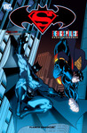 Superman/Batman, Vol. 1: Enemigos públicos
