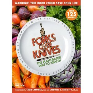 Forks Over Knives by Gene Stone