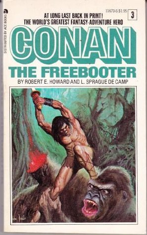 Conan The Freebooter by Robert E. Howard