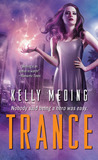 Trance by Kelly Meding