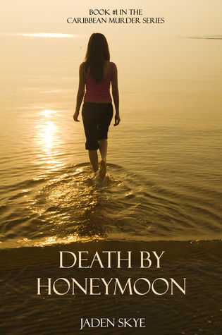 Death By Honeymoon by Jaden Skye