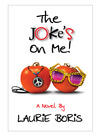 The Joke's on Me by Laurie Boris