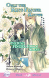 Only the Ring Finger Knows: The Ring Finger Falls Silent (Only the Ring Finger Knows #3)