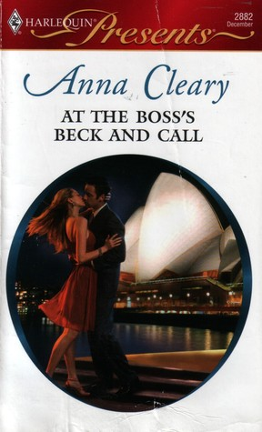 At the Boss's Beck and Call (Undressed by the Boss) by Anna Cleary
