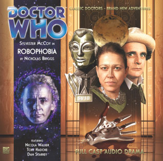 Doctor Who: Robophobia (Big Finish Audio Drama, #149)