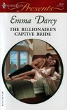 The Billionaire's Captive Bride (Ruthless!) (Harlequin Presents #2676)