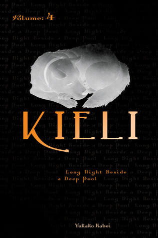 Kieli, Volume 4: Long Night Beside a Deep Pool