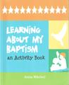 Learning About My Baptism