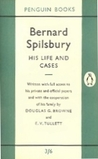 Bernard Spilsbury: His Life and Cases