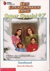 Snowbound (The Baby-Sitters Club Super Special, #7)