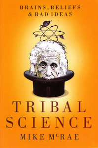 Tribal Science by Mike McRae