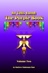 In This Land: The Purple Book, Volume Two