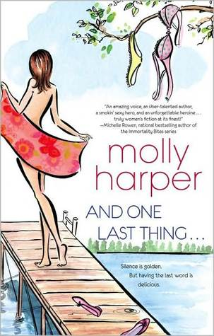 And One Last Thing ... by Molly Harper