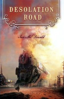 Desolation Road (Desolation Road Universe #1)