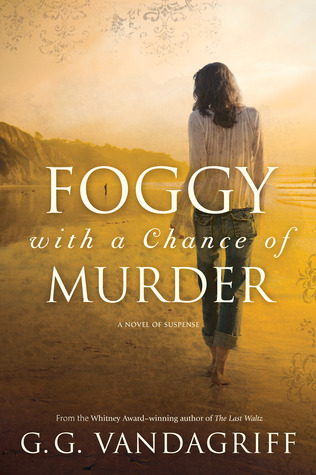 Foggy with a Chance of Murder by G.G. Vandagriff
