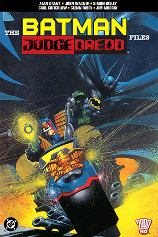 The Batman/Judge Dredd Files by John Wagner