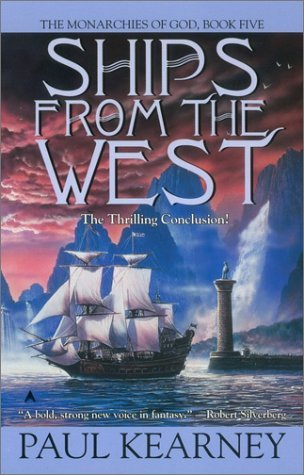 Ships from the West by Paul Kearney