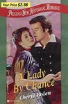 A Lady By Chance (Precious Gem Historical Romance #63)