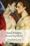 Bound by Blood (Soul Mates, #1)