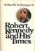 Robert Kennedy and His Times (Volume 2)