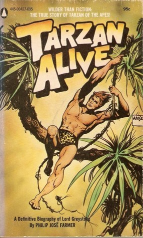 Tarzan Alive by Philip José Farmer